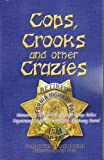 img - for Cops, Crooks and other Crazies by George C. Nuttall (2008-12-01) book / textbook / text book