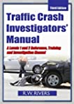 Traffic Crash Investigators' Manual:...