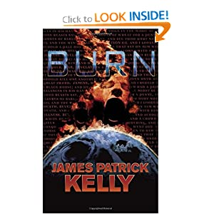 Burn by James Patrick Kelly