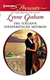 img - for The Italian's Inexperienced Mistress (Harlequin Presents) book / textbook / text book