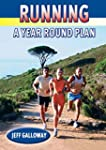 Running: A Year Round Plan (English E...