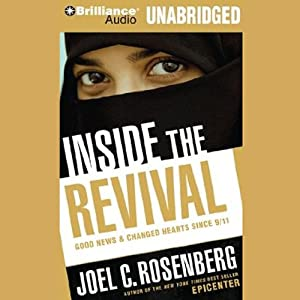 Inside the Revival: Good News & Changed Hearts Since 9/11 | [Joel C. Rosenberg]
