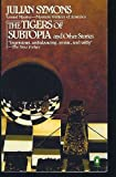 Tigers of Subtopia (0140066934) by Symons, Julian