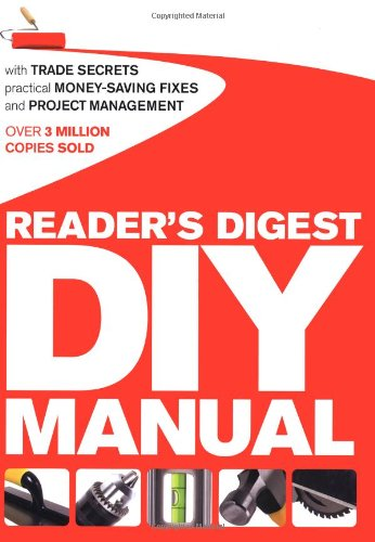 readers-digest-diy-manual-with-trade-secrets-practical-money-saving-fixes-and-project-management