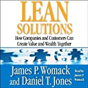 Lean Solutions: How Companies and Customers Can Create Value and Wealth Together | [James P. Womack, Daniel T. Jones]