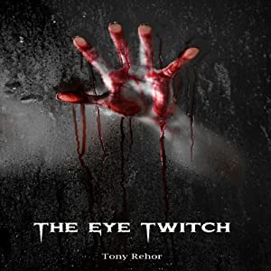 The Eye Twitch Audiobook