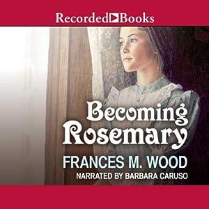 Becoming Rosemary Audiobook