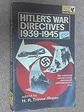 Hitler's War Directives 1939-1945 (0330201468) by H. R. Trevor-Roper