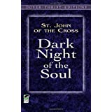 Dark Night of the Soul (Dover Thrift Editions) ~ Saint John of the Cross