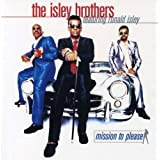 Mission To Pleasepar The Isley Brothers