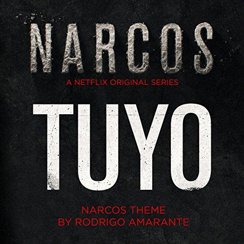 tuyo-narcos-theme-a-netflix-original-series-soundtrack