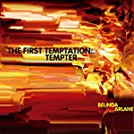 The First Temptation: Tempter | Belinda Arlane