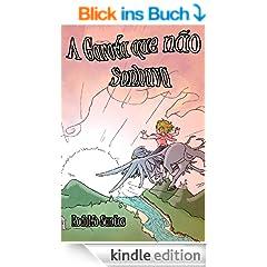 A Garota que n�o Sonhava (Portuguese Edition)