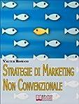 Strategie di Marketing non Convenzion...