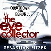 The Eye Collector | [Sebastian Fitzek]