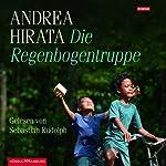 Die Regenbogentruppe | Andrea Hirata