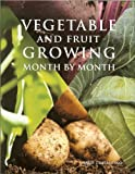 Maria Costantino Vegetable and Fruit Growing Month by Month