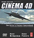 Cinema 4D, Third Edition: The Artist's Project Sourcebook