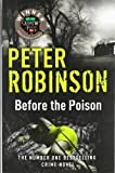 Before the Poison of Robinson, Peter on 02 February 2012 Peter Robinson