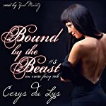 Bound by the Beast: Hunted by the Beast, Book 5 | Cerys du Lys