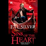 Sins of the Heart (       UNABRIDGED) by Eve Silver Narrated by Savannah Richards