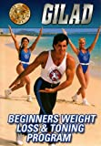 Gilad: Beginners Weight Loss & Toning [DVD] [Import]