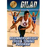 Beginners Weight Loss and Toning Program ~ Gilad Janklowicz