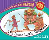 The Brave Little Shepherd/The Selfish Son Comes Home (Upside Down, Turn Me Around Bible Stories)