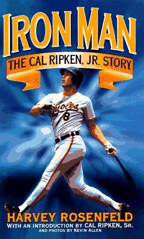 Ironman: Cal Ripken Story, Harvey Rosenfeld