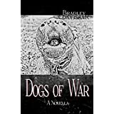 Dogs of War ~ Bradley Convissar