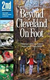 img - for Beyond Cleveland On Foot 2nd Edition book / textbook / text book