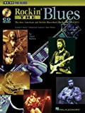 Rockin' the Blues: The Best American and British Blues-Rock Guitarists: 1963-1973 (Inside the Blues Series)
