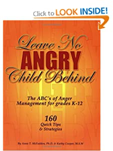 Leave No Angry Child Behind: The ABC's of Anger Management for Grades K-12 [Paperback] — by Anna T. McFadden  & Kathy Cooper