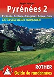 Pyrenees 2: French Central Pyrenees: Arrens-Seix: Rother Walking Guide