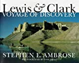 Lewis & Clark (0792270843) by Ambrose, Stephen E.