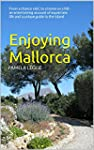 Enjoying Mallorca: From a chance visi...