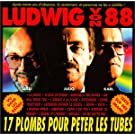 NEW Ludwig Von 88 - 17 Plombs Pour Peter Les Tubes (CD)