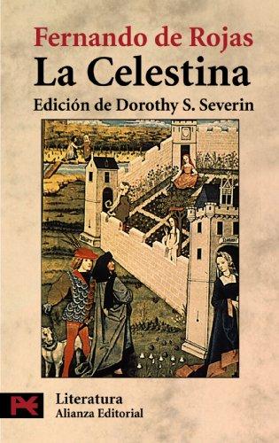 La celestina / Celestina (Spanish Edition)