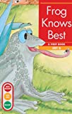 Frog Knows Best (Turtleback School & Library Binding Edition) (Get Ready-Get Set-Read! (Pb)) (0613115619) by Erickson, Gina Clegg