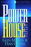 img - for Power House: A Step-By-Step Guide to Building a Church That Prays book / textbook / text book