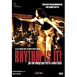 Rhythm Is It! You Can Change Your Life in a Dance Class