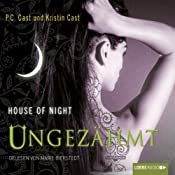 Ungezähmt (House of Night 4) | P. C. Cast, Kristin Cast