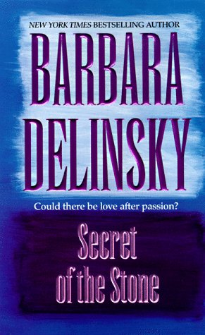Secret Of The Stone, BARBARA DELINSKY