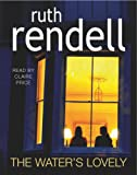 The Water's Lovely Ruth Rendell