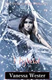 Hybrid: Book One of The Evolution Series