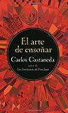 El arte de ensoñar (0060951559) by Castaneda, Carlos