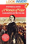 Woman of Valor: Clara Barton and the...