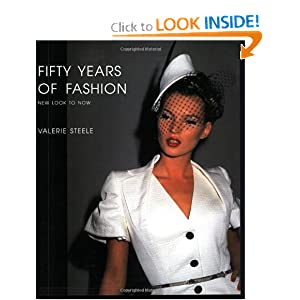 Fifty Years of Fashion: New Look to Now [Paperback]