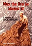 May the Fire be Always Lit: Biography of Jock Nimlin (EP Biographies of Mountaineers) (0948153393) by Thomson, Ian