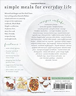 Danielle Walker's Against All Grain: Meals Made Simple: Gluten-Free, Dairy-Free, and Paleo Recipes to